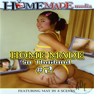 Home Made In ThaiLnd 2