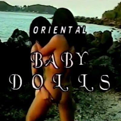 Oriental Babydolls Featueing the Women of Thailand
